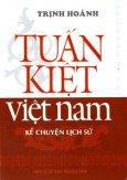 Tuấn Kiệt Việt Nam (Kể Chuyện Lịch Sử)