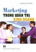 Marketing Trong Quản Trị Kinh Doanh