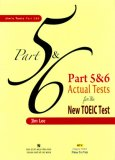 Part 5 And 6 Actual Tests For The New Toeic Test