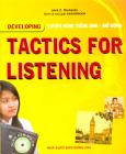 Tactics For Listening - Developing - Luyện Nghe Tiếng Anh - Mở Rộng (Dùng Kèm 3 Đĩa CD)