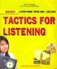 Tactics For Listening - Basic - Luyện Nghe Tiếng Anh - Căn Bản (Dùng Kèm 3 Đĩa CD)