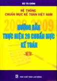 Hệ Thống Chuẩn Mực Kế Toán Việt Nam - Hướng Dẫn Thực Hiện 26 Chuẩn Mực Kế Toán 2008 - 2009