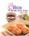 Bếp Dimsum - 45 Món Mặn, Há Cảo, Xíu Mại Tuyệt Ngon