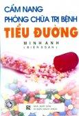 Cẩm Nang Phòng Chữa Trị Bệnh Tiểu Đường