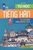 Tự Học Tiếng Hàn Từ Cơ Bản Đến Nâng Cao