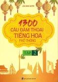 1300 Câu Đàm Thoại Tiếng Hoa Phổ Thông - Tập 2
