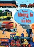 Big Book Of Big Trains - Cuốn Sách Khổng Lồ Về Tàu Hỏa