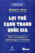 Lợi Thế Cạnh Tranh Quốc Gia - The Competitive Advantage of Nations