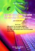 Định Giá Các Lợi Ích Tài Chính Qua Các Hàm Tài Chính Excel (Dùng Kèm Đĩa CD)