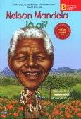 Bộ Sách Chân Dung Những Người Thay Đổi Thế Giới - Nelson Mandela Là Ai?