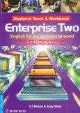 Enterprise Two - Tiếng Anh Trong Giao Dịch Thương Mại Quốc Tế (Tái Bản 2010)