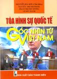 Tòa Hình Sự Quốc Tế Góc Nhìn Từ Việt Nam