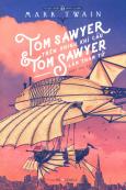 Tom Sawyer Trên Khinh Khí Cầu & Tom Sawyer Làm Thám Tử