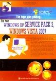 Tin Học Văn Phòng - Tự Học Windows XP Service Pack 2, Windows Vista 2007