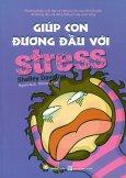 Giúp Con Đương Đầu Với Stress
