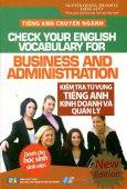 Tiếng Anh Chuyên Ngành - Kiểm Tra Từ Vựng Tiếng Anh Kinh Doanh Và Quản Lý