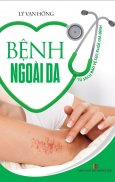 Tủ Sách Bảo Vệ Sức Khỏe Gia Đình - Bệnh Ngoài Da