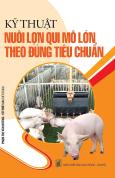 Kỹ Thuật Nuôi Lợn Qui Mô Lớn Theo Đúng Tiêu Chuẩn
