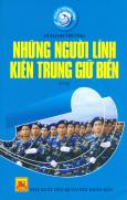 Tổ Quốc Nơi Đầu Sóng - Những Người Lính Kiên Trung Giữ Biển
