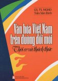 Văn Hóa Việt Nam Trên Đường Đổi Mới - Thời Cơ Và Thách Thức