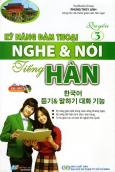 Kỹ Năng Đàm Thoại Nghe & Nói Tiếng Hàn (Quyển 3) - Kèm 1 CD