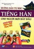 Hướng Dẫn Tự Học Tiếng Hàn Cho Người Mới Bắt Đầu (Kèm 1 CD) - Tái Bản 2015