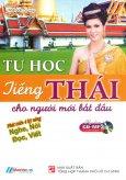 Tự Học Tiếng Thái Cho Người Mới Bắt Đầu (Kèm 1 CD)