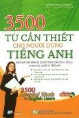 3500 Từ Cần Thiết Cho Người Dùng Tiếng Anh (Kèm 1 CD)
