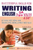 Kỹ Năng Viết Tiếng Anh Thành Công Trong 20 Phút Một Ngày