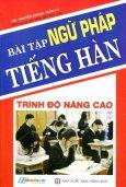 Bài Tập Ngữ Pháp Tiếng Hàn (Trình Độ Nâng Cao)