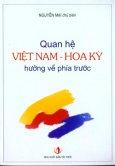 Quan Hệ Việt Nam - Hoa Kỳ Hướng Về Phía Trước