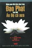 Những Quan Điểm Khác Nhau Trong Đạo Phật Vào Thời Ấn Độ Cổ Xưa
