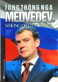 Tổng Thống Nga Medvedev - Những Điều Chưa Biết