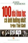 100 Nhà Khoa Học Có Ảnh Hưởng Nhất Trên Thế Giới