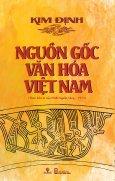 Nguồn Gốc Văn Hóa Việt Nam