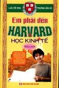 Em Phải Đến Harvard Học Kinh Tế (Trọn Bộ 3 Tập)