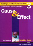 Luyện Kỹ Năng Đọc Hiểu Tiếng Anh - Cause & Effect (Dùng Kèm 2 Đĩa CD)