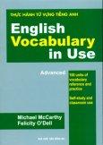 Thực Hành Từ Vựng Tiếng Anh - English Vocabulary In Use (Advanced)