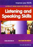Luyện Kỹ Năng Nghe Nói Tiếng Anh - Listening And Speaking Skills (Dùng Kèm 2 Đĩa CD)