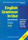 145 Đề Mục Ngữ Pháp Tiếng Anh Trình Độ Trung Cấp - English Grammar In Use