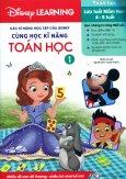 Các Kĩ Năng Học Tập Của Disney - Cùng Học Kĩ Năng Toán Học (Tập 1)