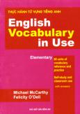 Thực Hành Tự Vựng Tiếng Anh - English Vocabulary In Use (Elementary)