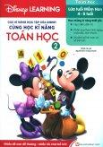 Các Kĩ Năng Học Tập Của Disney - Cùng Học Kĩ Năng Toán Học (Tập 2)