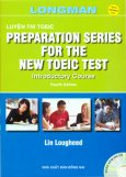 Luyện Thi Toeic - Preparation Series For The New Toeic Test (Introductory Course - Dùng Kèm 5 Đĩa CD)