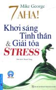 Khai Sáng Tinh Thần & Giải Tỏa Stress