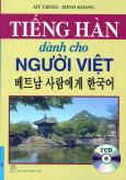 Tiếng Hàn Dành Cho Người Việt (Kèm 2 CD) - Tái Bản 2016