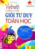 Vietmath - Cùng Con Giỏi Tư Duy Toán Học (Tập 1)