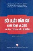 Bộ Luật Dân Sự Năm 2005 Và 2015: Phân Tích - Đối Chiếu