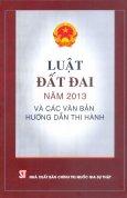 Luật Đất Đai Năm 2013 Và Các Văn Bản Hướng Dẫn Thi Hành