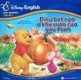 First Readers Cấp Độ 1 - Điều Bất Ngờ Ở Khu Vườn Của Gấu Pooh